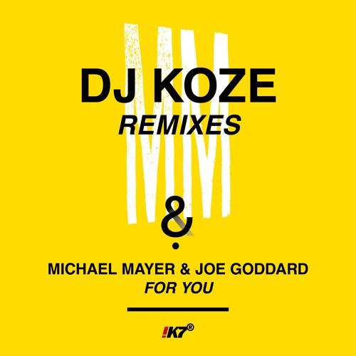 "Michael Mayer & Joe Goddard ""For You (DJ Koze Mbira Mix)"""