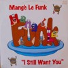 I Still Want You (1999 Original) ** Free Download **