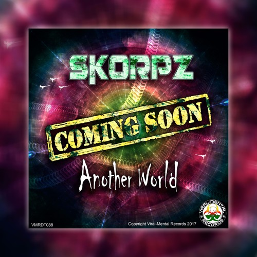 SKORPZ - Another World EP [PREVIEW] [7th April 2017]