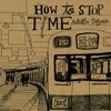 How To Stop Time - Full Album (free download up to 100) mp3