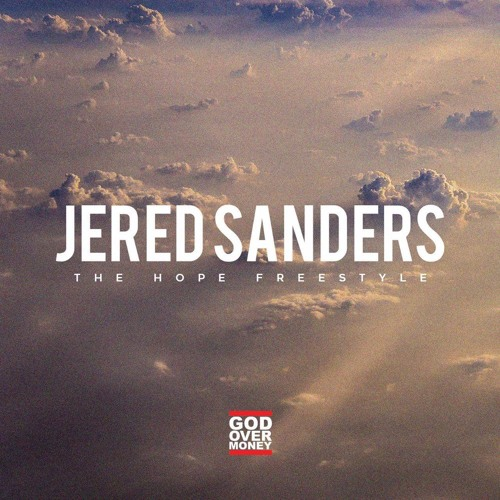 Jered Sanders - The Hope Freestyle