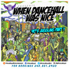 Download WHEN DANCEHALL WAS NICE