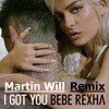 Bebe Rexha - I Got You (Martin Will Remix)