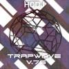 Download ︻╦╤─ HODJ - Trap Wave Volume 76 ─╤╦︻ Mp3