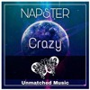 Napster - Crazy(Preview)
