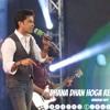 Dhana Dhan Hoga Re Shahzad Roy PSL 2017