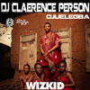 Download Ojuelegba - Wizkid (DJ Claerence Person) Mp3