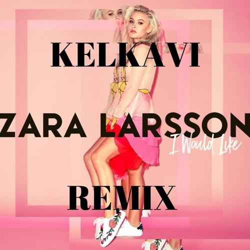 i would like download zara larsson
