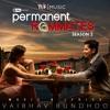 Tere Bina   Vaibhav Bundhoo   Permanent Roommates S02 OST