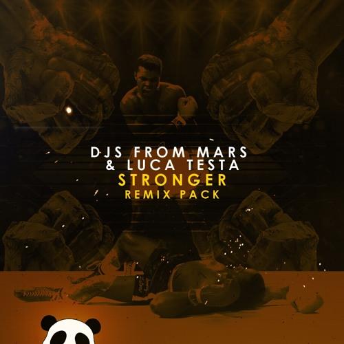 Djs From Mars & Luca Testa- Stronger (Mosimann Remix