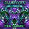 Killerwatts and Mandala - Ready To Rumble