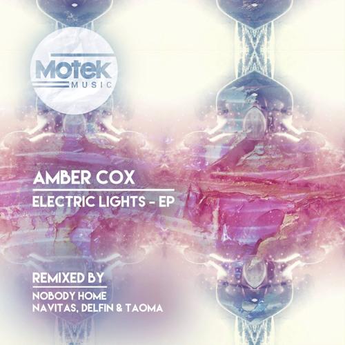 Amber Cox - Electric Lights (Original Mix)