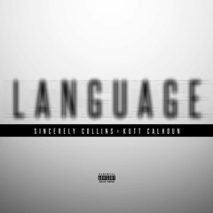 Language - Kutt Calhoun Ft. Sincerely Collins