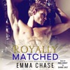ROYALLY MATCHED Audiobook Excerpt