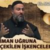 [9] İman Uğruna Çekilen İşkenceler - Muharrem Çakır┇Siyer Dersleri mp3