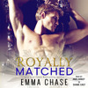 ROYALLY MATCHED Audiobook Excerpt - Chapter 12