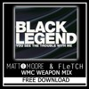 HIT BUY TO DL FOR FREE! Black Legend - The Trouble With Me (Matt Moore & Fletch wmc weapon rmx)