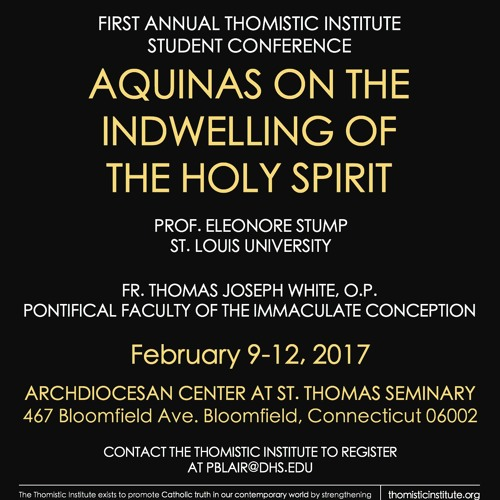 "Fr. Thomas Joseph White, OP: ""Aquinas on the Mission of the Holy Spirit"" (Feb 2017, Bloomfield, CT)"