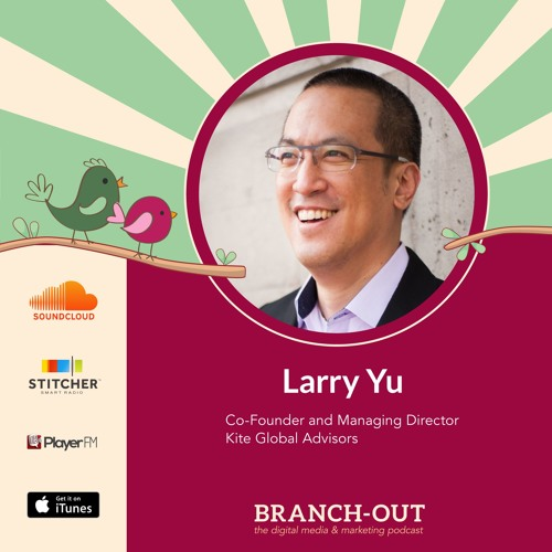 How to Leverage Thought Leadership for Your Business Ft. Larry Yu