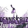 Download Dennis Cruz - Zoo Project (Evolv3 Remix) Mp3
