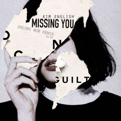 Kim English - Missing You (Shlomi Mor Remix)