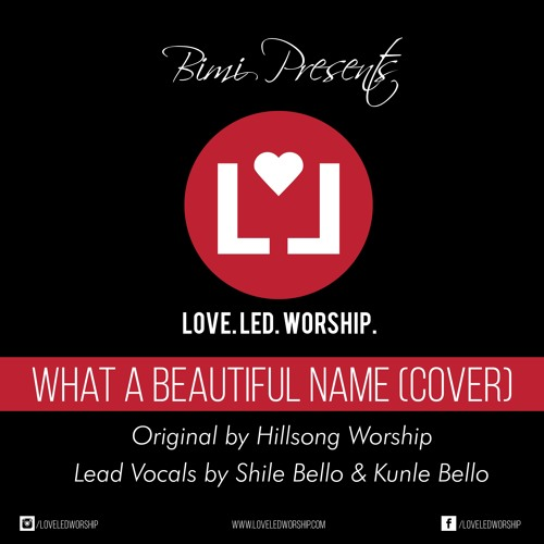 What a Beautiful Name (Cover) Originally by Hillsong Worship