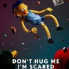 Stay Creative Sing Along! | Don't Hug me I'm Scared song
