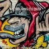 Exency - We Belong To You (Original Mix)