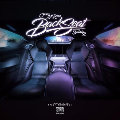 Corey St.Rose Ft Double R - Backseat