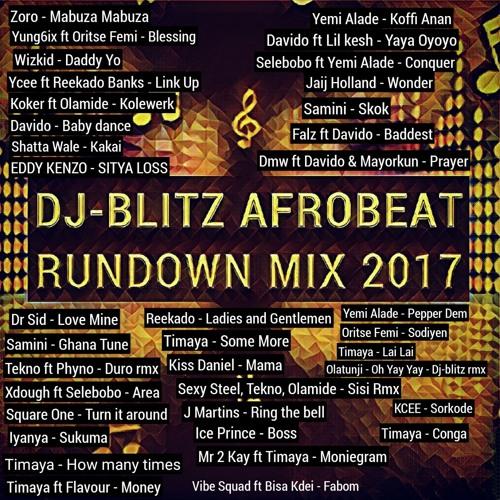 DJ - BLITZ AFROBEAT RUNDOWN MIX
