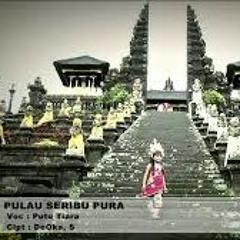 DJ Ketut Edix™ • Pulau Seribu Pura (PutuTiara) RMX 2017