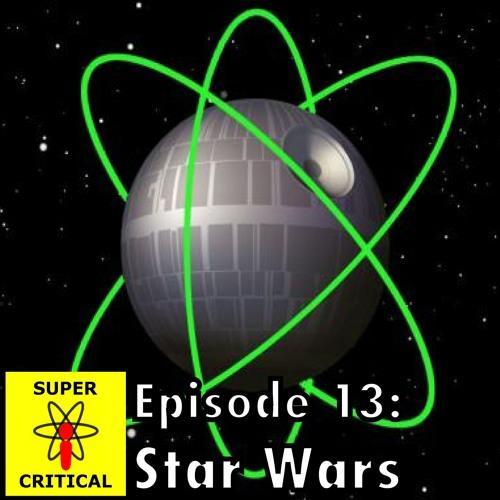 Episode 13: Star Wars