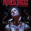 Silence Fallen by Patricia Briggs, read by Lorelei King, George Newbern