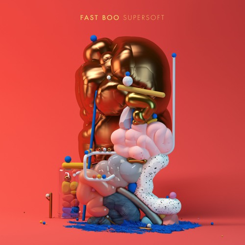 Fast Boo - Super Soft (2017 Little Red Corvette Records)