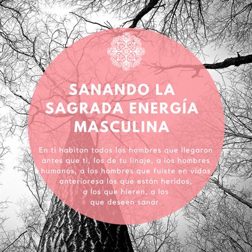 Meditación para sanar la masculinidad en nosotr@s