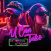 TATARKA - U CAN TAKE (feat. LITTLE BIG)