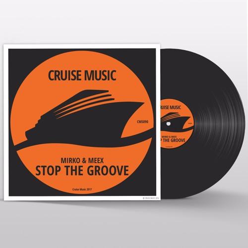 Mirko & Meex - Stop The Groove (Original Mix) [CMS090]