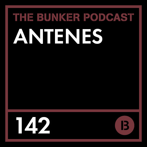 The Bunker Podcast 142: Antenes