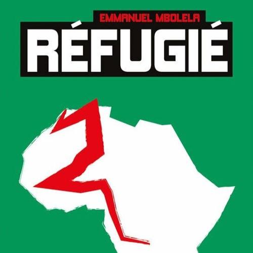 """Entretien avec Emmanuel Mbolela, auteur de """"Réfugié"""""""