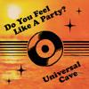 Do You Feel Like A Party?