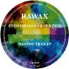 RAWAX - S07 - Enzo Siragusa & Seb Zito - Woonie Trax EP