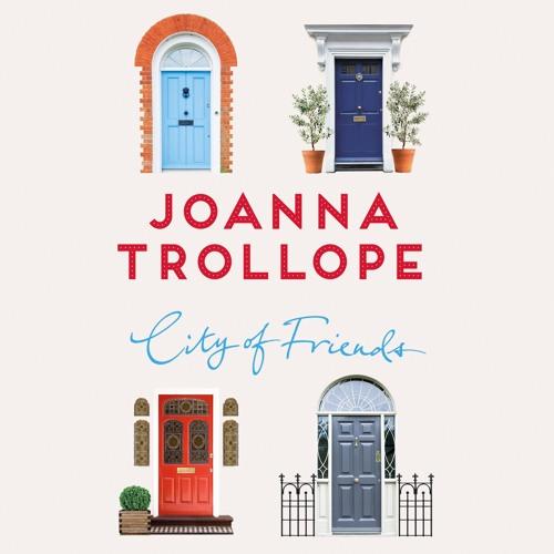 City Of Friends - Joanna Trollope