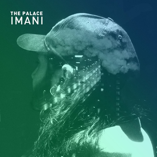 The Palace 'Imani' (Debut album out March 6)