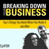 Top 5 Things You Need When You Make A Job Offer w/ Janae' Wesby | Breaking Down Your Business