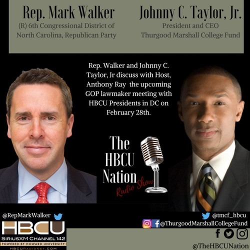 The Fly In With Rep  Mark Walker And Johnny C  Taylor  Jr  By Thehbcunation