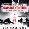 Damage Control by Lisa Renee Jones, audiobook excerpt