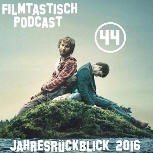 #44 - Der große Film-Jahresrückblick 2016