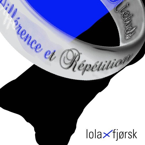 Lola x Fjørsk (live)- RR x Différence et Répétition @studio/k