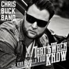 Chris Buck Band - That's When You Know ft. Kira Isabella