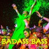 BADASS BASS Vol. 6